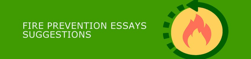 how to get an a for your essay on fire prevention fire suggestions